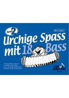 Urchige Spass mit 18 Bass - Band 2