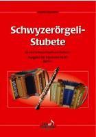 Schwyzerörgeli  Stubete Bd 1