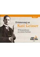 Erinnerungen an Kasi Geisser Band 1