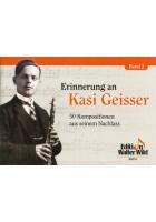 Erinnerungen an Kasi Geisser Band 2