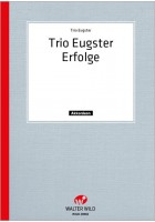 Trio Eugster Erfolge