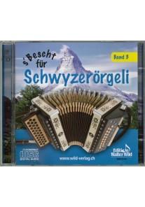 s'Bescht für Schwyzerörgeli 3 CD