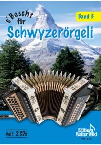 s'Bescht für Schwyzerörgeli 3 mit CD