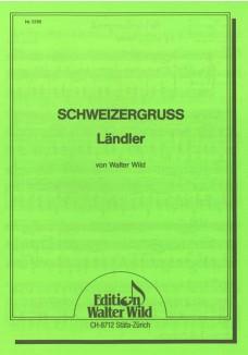 Schweizergruß Ländler