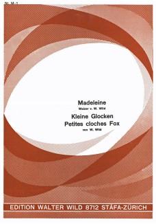 Kleine Glocken / Madeleine