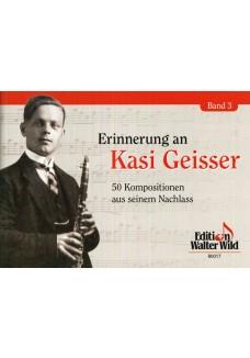 Erinnerungen an Kasi Geisser Band 3