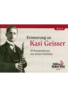 Erinnerungen an Kasi Geisser Band 4
