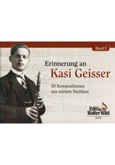 Erinnerungen an Kasi Geisser Band 5