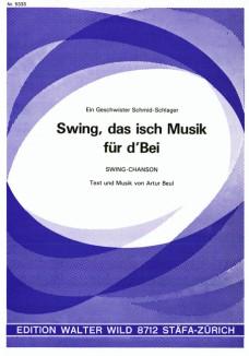 Swing das isch Musik für d'Bei