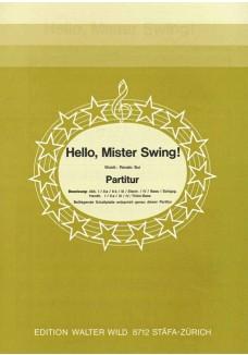 Hello, Mr. Swing!