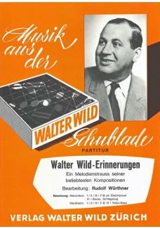 Walter Wild Erinnerungen