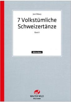 7 Volkstümliche Schweizertänze