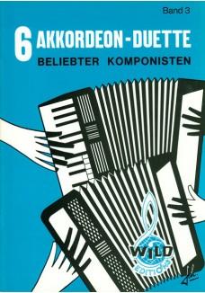 6 Akkordeon Duette beliebter Komponisten Band 3
