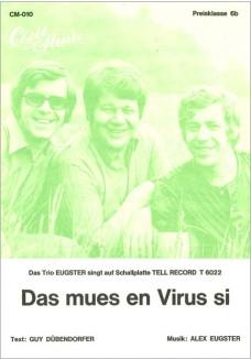 Das muess en Virus sein