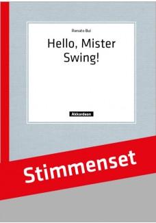 Hello, Mister Swing!