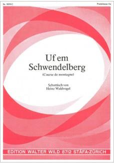 Uf em Schwendelberg