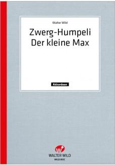 Zwerg-Humpeli / Der kleine Max