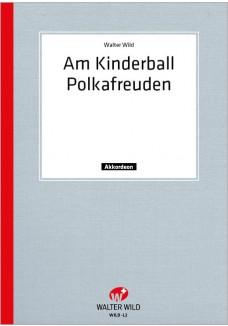 Am Kinderball / Polkafreuden
